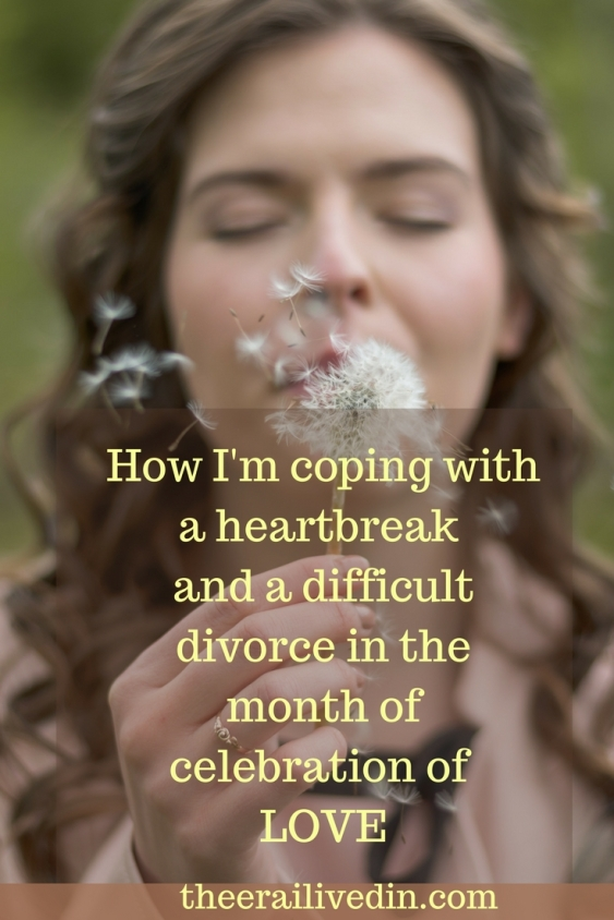 How I'm coping with a heartbreak & a difficult divorce in the month that celebrates love