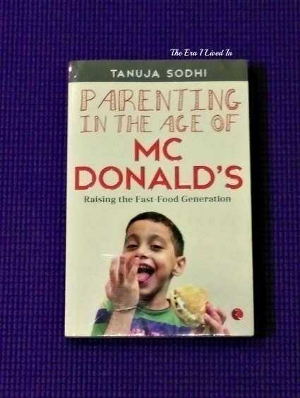 Parenting in the age of McDonald's
