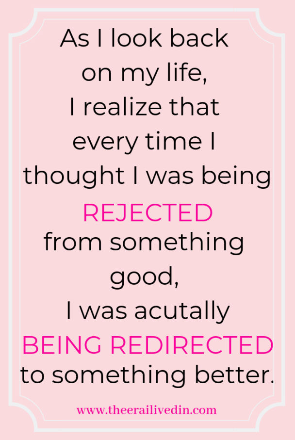 As I look back on my life,I realize that every time I thought I was being rejected for something good, I was actually being redirected to something better. #theerailivedin #quotestoliveby #inspiration #inspirationalquotes