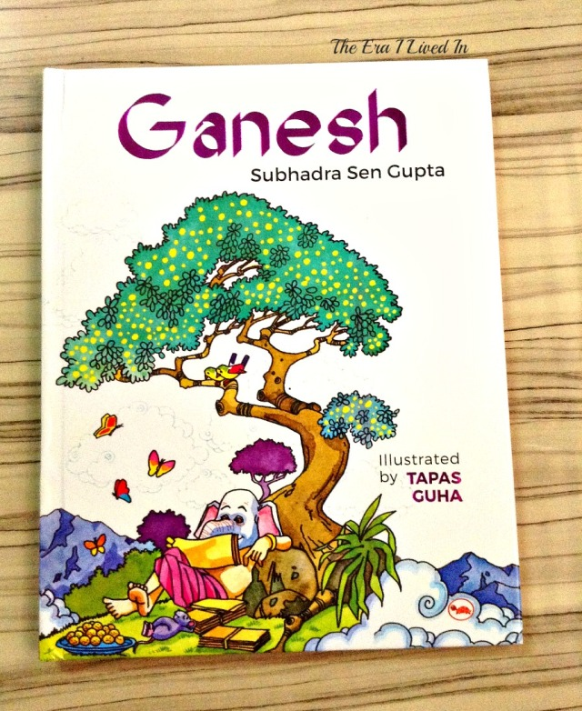 Looking for a book on Lord Ganesh? Read the book review of the beautiful, well-illustrated children's books on Lord Ganesha by Subhadra Sen Gupta. Come, explore the details with pictures of the inside of the book. #theerailivedin #bookreview #books #childrensbooks #Ganesh #IndianMythology