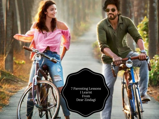 7-parenting-lessons-i-learnt-from-dear-zindagi-1