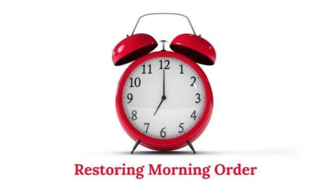 restoring-morning-order