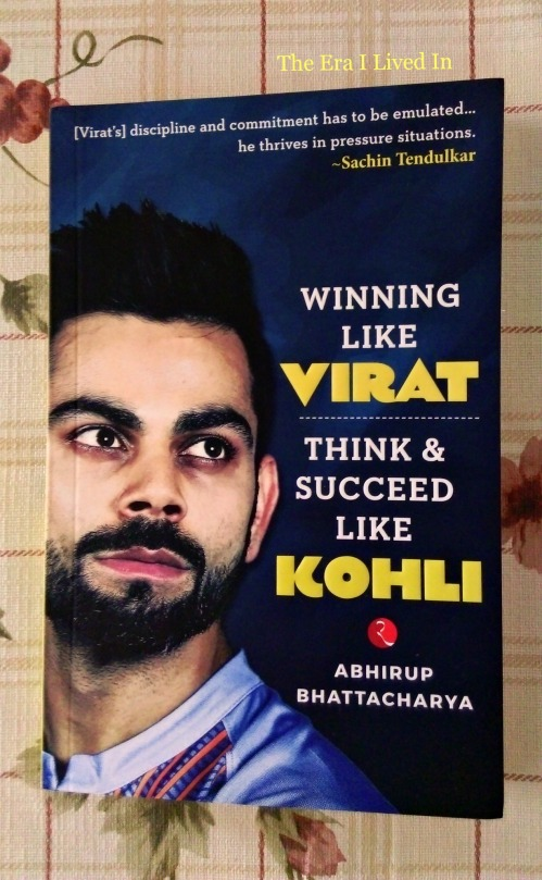 Winning Like Virat, Think & Succeed Like Kohli