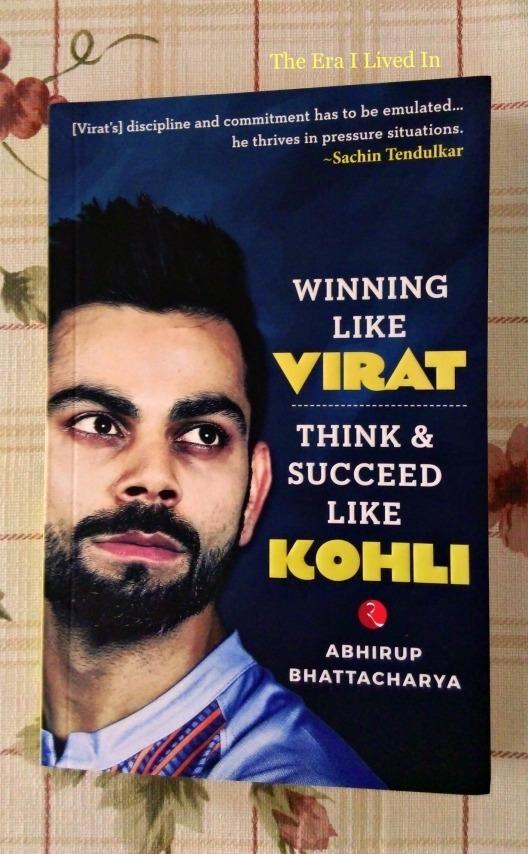 Winning Like Virat, Think & Succeed Like Kohli