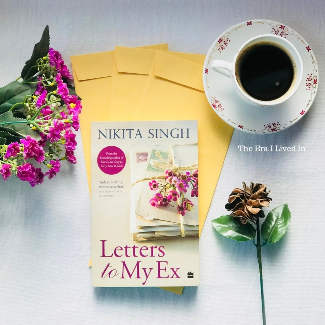 Letters to My Ex by Nikita Singh - A book review