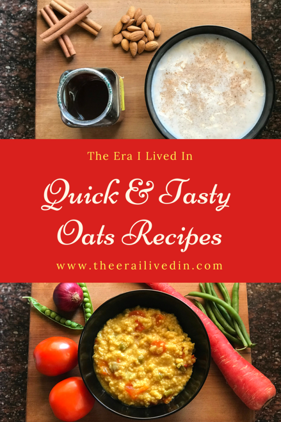 Quick and Tasty Oats Recipes that are ready in under 10 minutes and make for a healthy, filling, breakfast everyday. #theerailivedin #breakfastrecipes #oatsrecipes #healthybreakfast