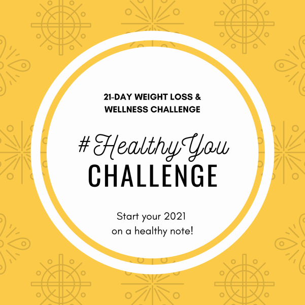 21-day Weight Loss & Wellness Challenge - #HealthyYou Challenge